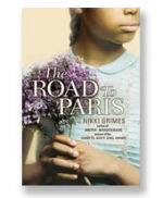 The Road to Paris, by Nikki Grimes