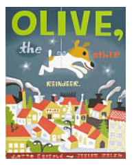 Olive the Other Reindeer by Vivian Walsh