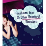 Book Review: Freshman Year and Other Unnatural Disasters by Meredith Zeitlin