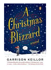 A Christmas Blizzard by Garrison Kellor