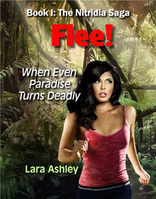 Flee! When Even Paradise Turns Deadly by Lara Ashley