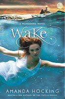 Wake by Amanda Hocking Super Quick GIVEAWAY