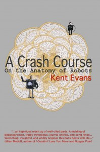 Kent Evans – A Crash Course on the Anatomy of Robots