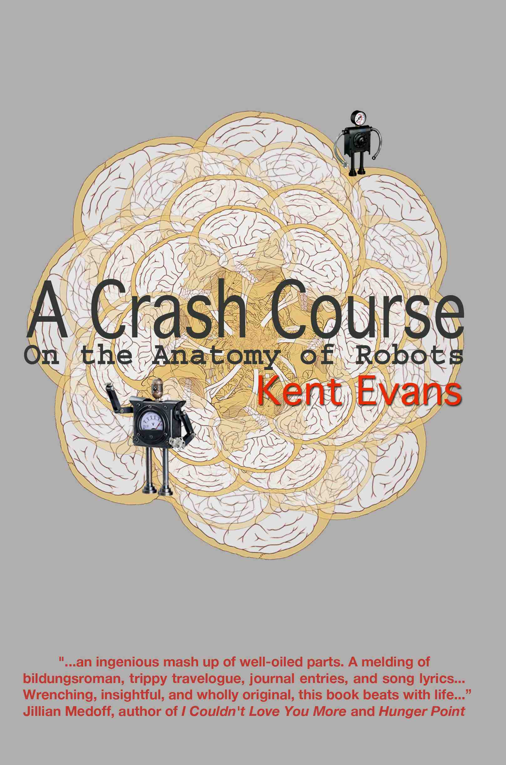 Ent Evans A Crash Course On The Anatomy Of Robots