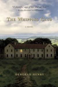 The Whipping Club by Deborah Henry – TLC book tour