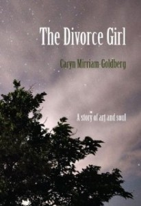 Clever Heather reviews: The Divorce Girl by Caryn Mirriam-Goldberg