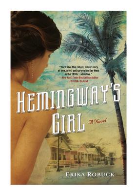Hemingway's Girl by Erika Robuck #Gr8books Twitter Book Club