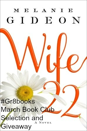 Wife 22 by Melanie Gideon A #Gr8t Books