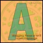 #AtoZChallenge Let the Wild Rumpus Start! Letter A