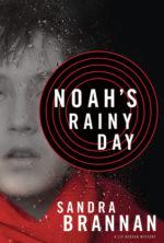 Noah's Rainy Day by Sandra Brannan #livbergen @SandraBrannan and @SamiJoLien