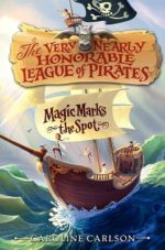 The Very Nearly Honorable League of Pirates by Caroline Carlson