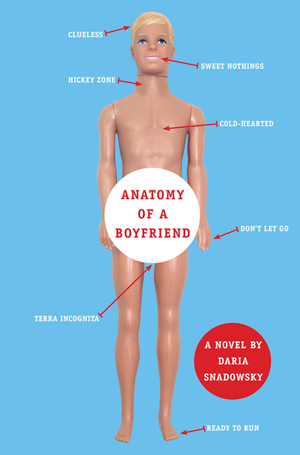 Make Your Own Boyfriend After Reading Anatomy of a Boyfriend by Daria Snadowsky