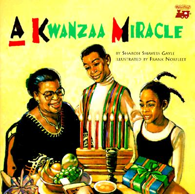 A Kwanzaa Miracle by Sharon Shayers Gayle