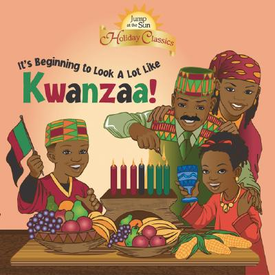 Its Beginning to Look a Lot Like Kwanzaa by Holiday Classics