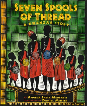 The Seven Spools of Thread by Angela Shelf Mediarii