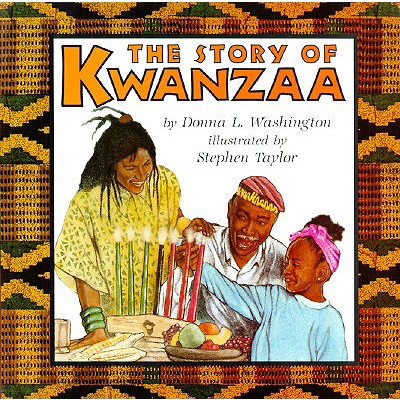 The Story of Kwanzaa by Donna Washinton