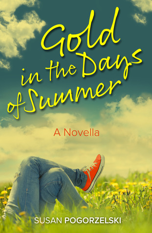 Hotlight Spotlight: Gold in the Days of Summer by Susan Pogorzelski