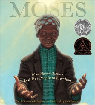 Moses by Carole Boston Weatherford