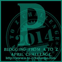 P is for…#AtoZ Challenge