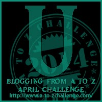 It Starts with U #AtoZ Challenge