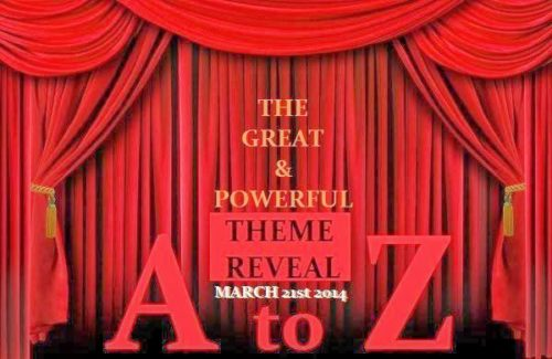Blogging from A to Z THEME REVEAL! #atozchallenge