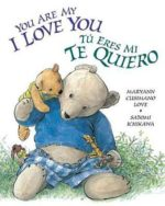 Tu Eres Mi Te Quiero: You Are My I Love You