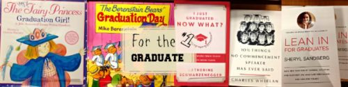 For the Graduate: They Grow Up So Fast!