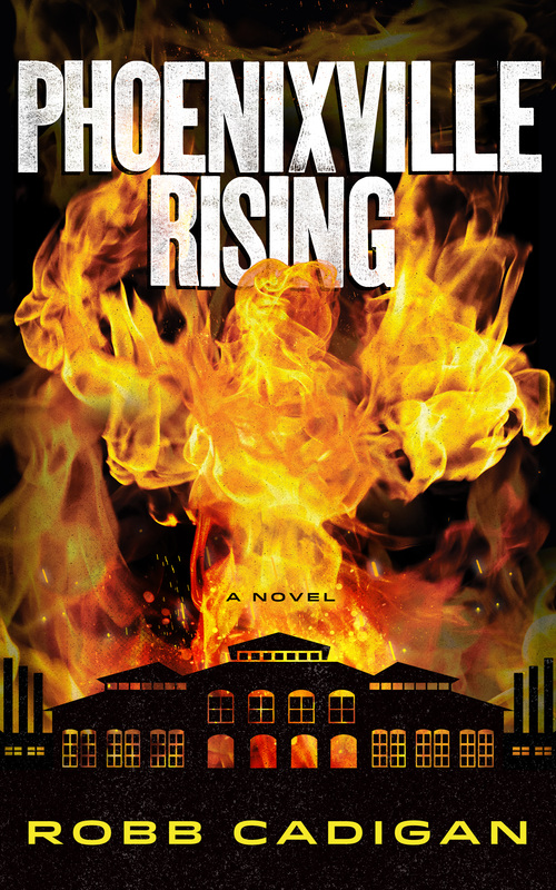 What I'm Reading: BEA14 Edition Phoenixville Rising by Robb Cadigan