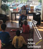Indies First Storytime with Adam Lehrhaupt!