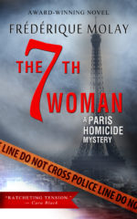 So This is Paris: The 7th Woman by Frederique Molay