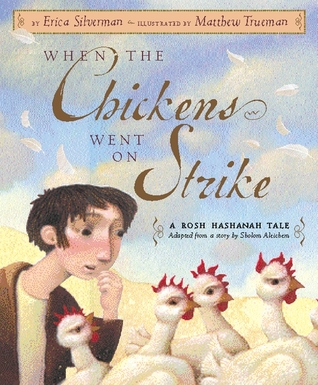 When the Chickens Went on Strike a Rosh Hashanah Tale