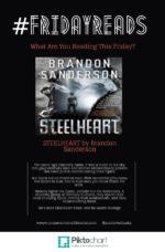 Here's My #FridayReads: Brandon Sanderson's Steelheart