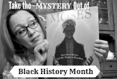 Taking the Mystery out of Black History Month