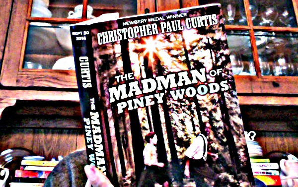 Madman Piney Woods by Christopher Paul Curtis