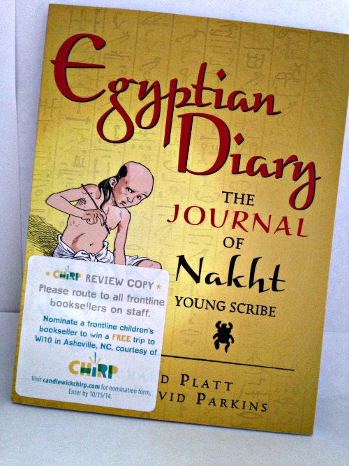 Egyptian Diary the Journal of Nakht - by Richard Platt and David Parkins
