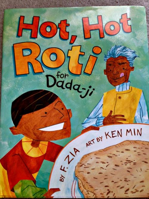Hot, Hot Roti for Dada-ji by J. Zia