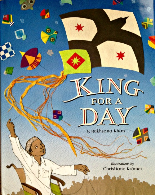 King for a Day by Rukhsana Khon