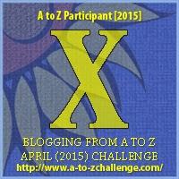 #AtoZChallenge – X