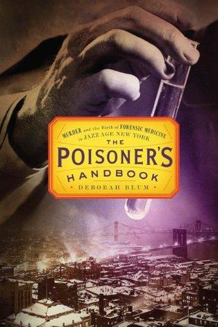The Poisoner's Handbook A Towne Book Center Book Club Pick