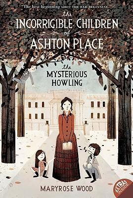 What's In My Ear: The Incorrigible Children of Ashton Place by MaryRose Wood