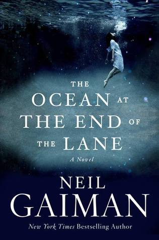 The Ocen at the End of the Lane by Neil Gaiman