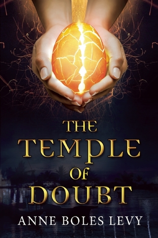 Temple of Doubt by Anne Boles Levy