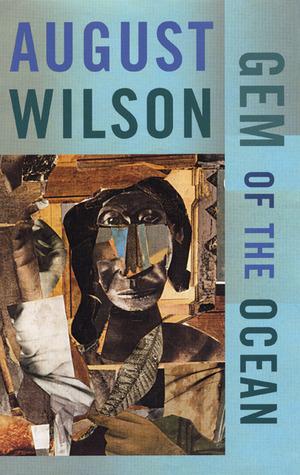 August Wilson's Gem of the Ocean