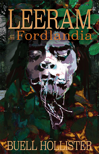 What's on my Radar: Leeram in Fordlandia by Buell Hollister