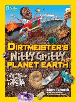 Camping, Rocks, and Dirtmeister's Nitty Gritty Planet Earth