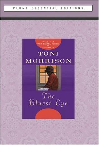 The Bluest Eye, by Toni Morrison