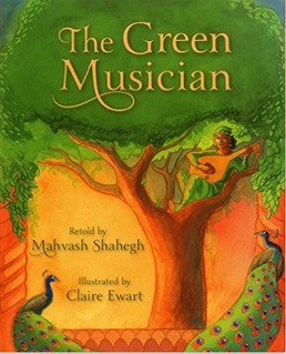 The Green Musician by Mahvash Shahegh
