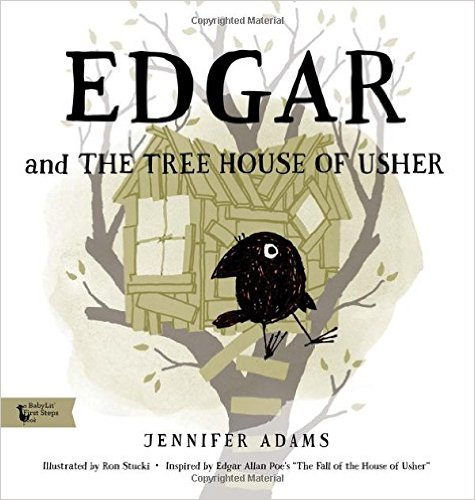 Edgar and The Tree House of Usher by Jennifer Adams