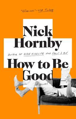 How to be Good Nick Hornby