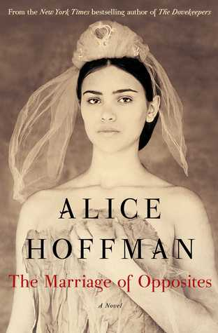 Book of the Month Club: The Marriage of Opposites by Alice Hoffman